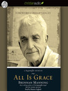 All Is Grace (MP3): A Ragamuffin Memoir